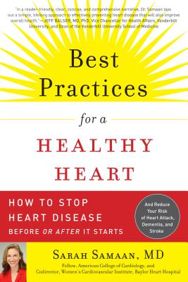 Best Practices for a Healthy Heart By Samaan, Sarah, M.D./ Braxton, Toni (FRW)